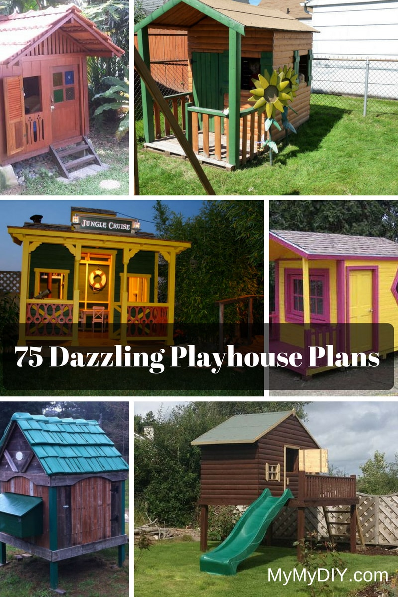 75 Dazzling Diy Playhouse Plans Free Mymydiy Inspiring Diy within size 800 X 1200