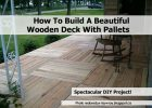 Build Beautiful Wooden Deck Pallets Tierra Este 41739 intended for sizing 1204 X 902