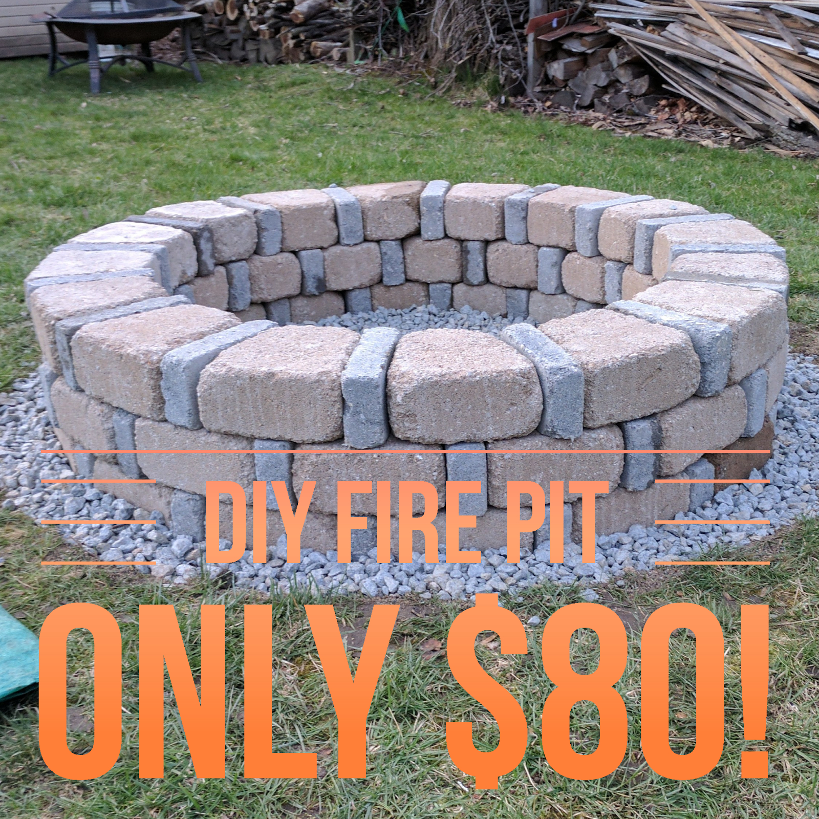 Easy Diy Fire Pit For Only 80 From Menards Diy In 2019 within proportions 1600 X 1600